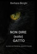 Non dire (solo) gatto - poesie sui gatti