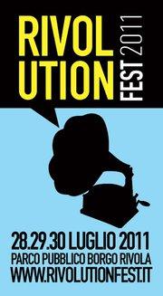 Rivolution Fest - Borgo Rivola, 28-30 luglio 2011